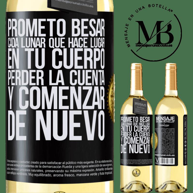 24,95 € Envoi gratuit | Vin blanc Édition WHITE Je promets d'embrasser chaque taupe qui a lieu dans votre corps, de perdre le compte et de recommencer Étiquette Noire. Étiquette personnalisable Vin jeune Récolte 2020 Verdejo
