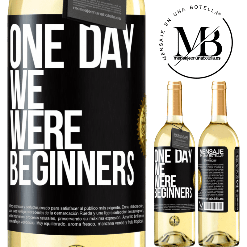 24,95 € Free Shipping | White Wine WHITE Edition One day we were beginners Black Label. Customizable label Young wine Harvest 2020 Verdejo