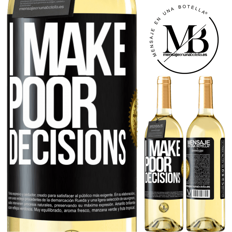 24,95 € Free Shipping   White Wine WHITE Edition I make poor decisions Black Label. Customizable label Young wine Harvest 2020 Verdejo