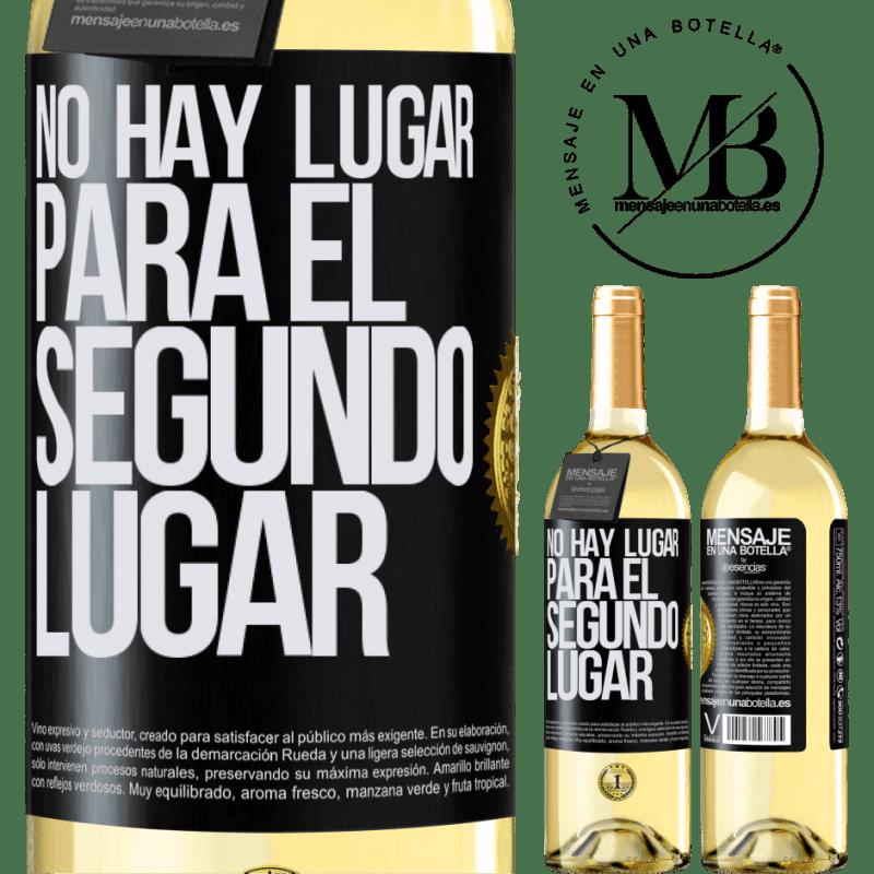 24,95 € Envoi gratuit   Vin blanc Édition WHITE Il n'y a pas de place pour la deuxième place Étiquette Noire. Étiquette personnalisable Vin jeune Récolte 2020 Verdejo