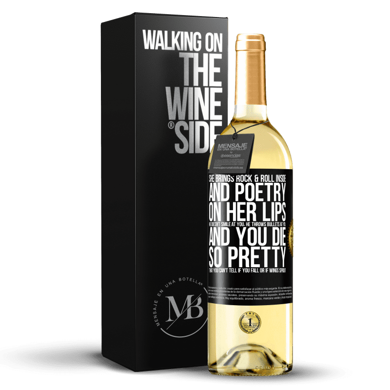 24,95 € Free Shipping | White Wine WHITE Edition She brings Rock & Roll inside and poetry on her lips. He doesn't smile at you, he throws bullets at you, and you die so Black Label. Customizable label Young wine Harvest 2020 Verdejo