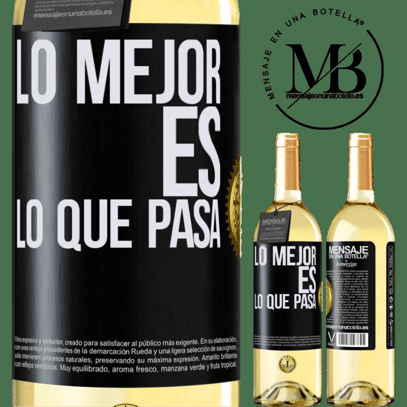 24,95 € Envío gratis | Vino Blanco Edición WHITE Lo mejor es lo que pasa Etiqueta Negra. Etiqueta personalizable Vino joven Cosecha 2020 Verdejo