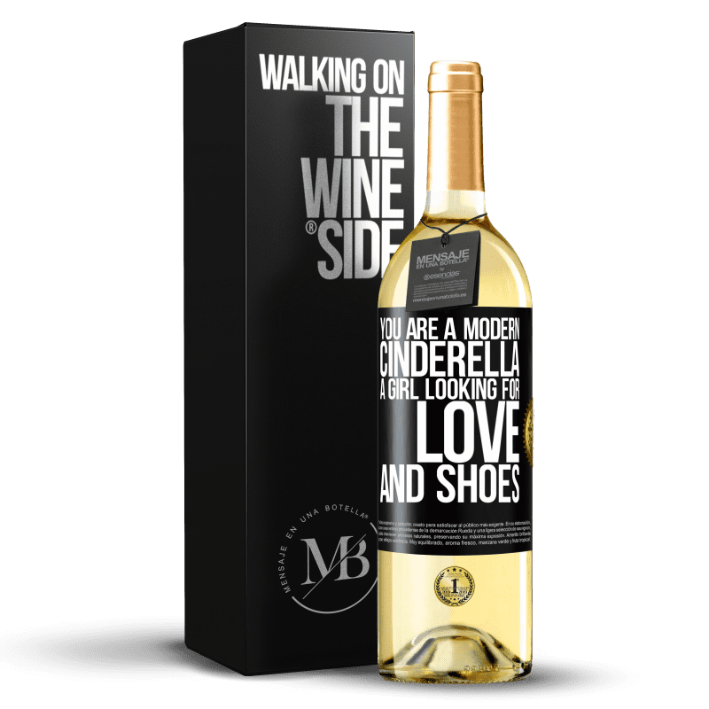 24,95 € Free Shipping | White Wine WHITE Edition You are a modern cinderella, a girl looking for love and shoes Black Label. Customizable label Young wine Harvest 2020 Verdejo