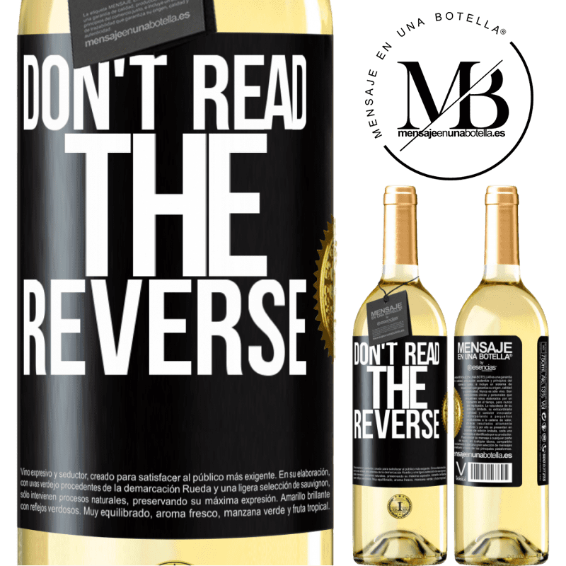 24,95 € Free Shipping | White Wine WHITE Edition Don't read the reverse Black Label. Customizable label Young wine Harvest 2020 Verdejo