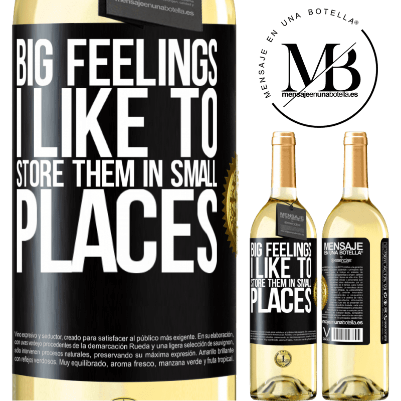 24,95 € Free Shipping | White Wine WHITE Edition Big feelings I like to store them in small places Black Label. Customizable label Young wine Harvest 2020 Verdejo