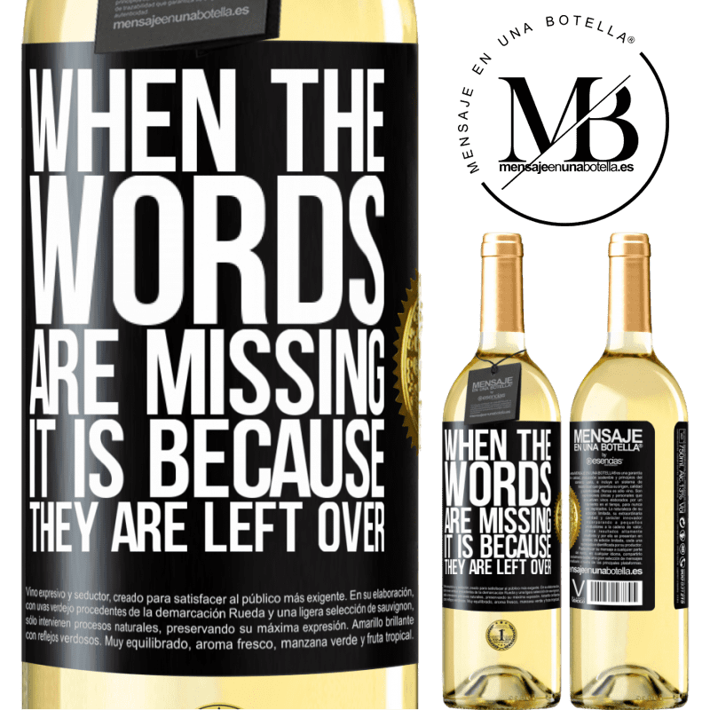 24,95 € Free Shipping | White Wine WHITE Edition When the words are missing, it is because they are left over Black Label. Customizable label Young wine Harvest 2020 Verdejo
