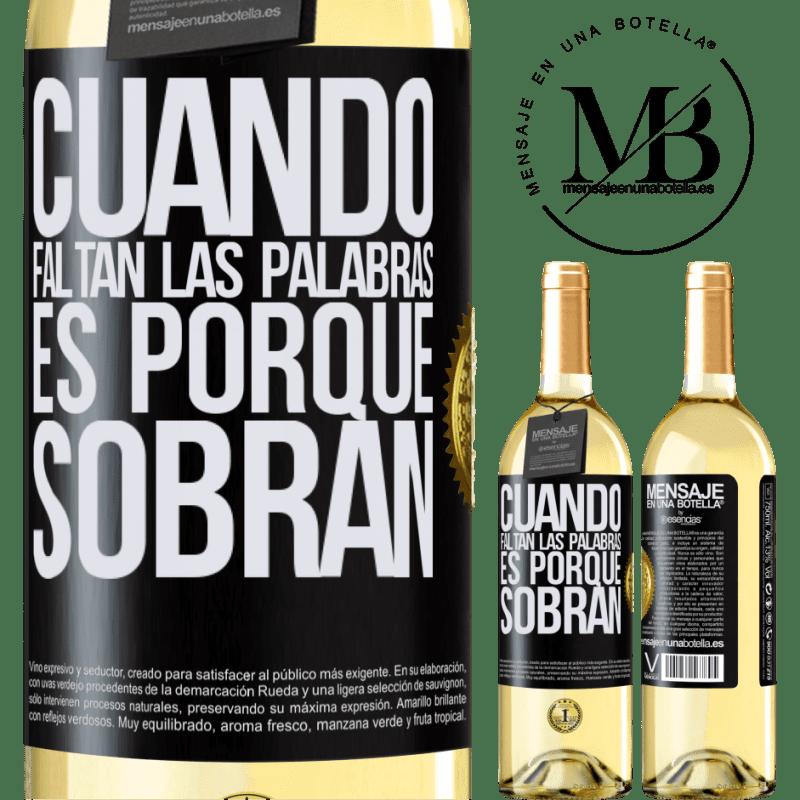 24,95 € Envoi gratuit   Vin blanc Édition WHITE Quand les mots manquent, c'est parce qu'ils restent Étiquette Noire. Étiquette personnalisable Vin jeune Récolte 2020 Verdejo