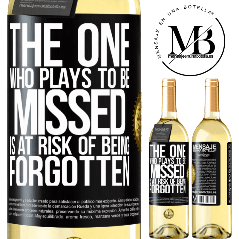 24,95 € Free Shipping   White Wine WHITE Edition The one who plays to be missed is at risk of being forgotten Black Label. Customizable label Young wine Harvest 2020 Verdejo