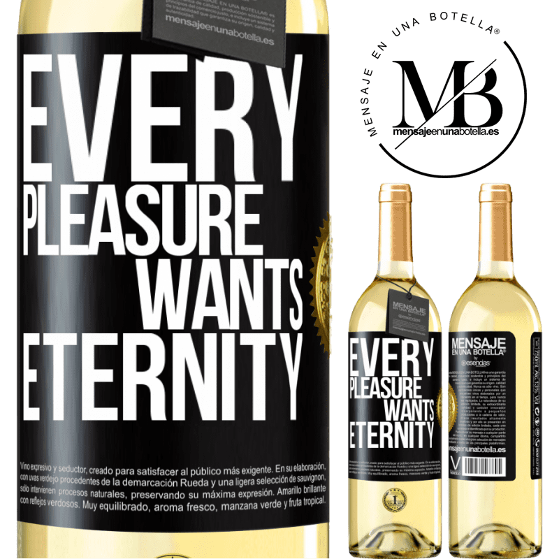 24,95 € Free Shipping | White Wine WHITE Edition Every pleasure wants eternity Black Label. Customizable label Young wine Harvest 2020 Verdejo