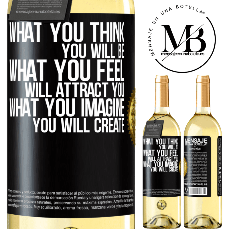 24,95 € Free Shipping   White Wine WHITE Edition What you think you will be, what you feel will attract you, what you imagine you will create Black Label. Customizable label Young wine Harvest 2020 Verdejo