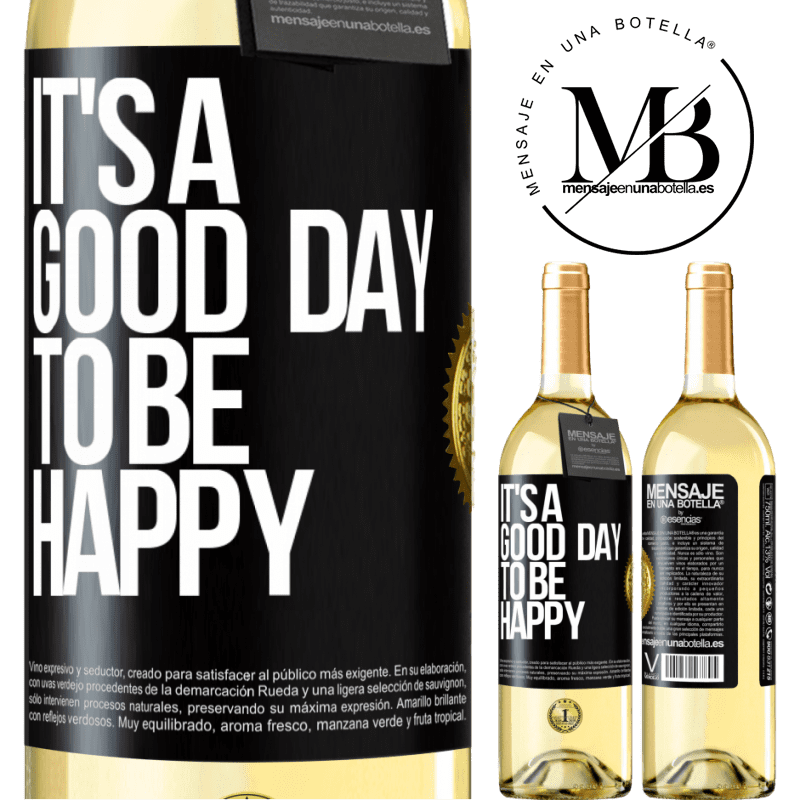 24,95 € Free Shipping | White Wine WHITE Edition It's a good day to be happy Black Label. Customizable label Young wine Harvest 2020 Verdejo
