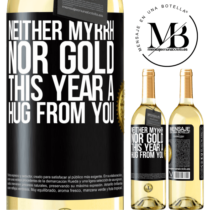 24,95 € Free Shipping | White Wine WHITE Edition Neither myrrh, nor gold. This year a hug from you Black Label. Customizable label Young wine Harvest 2020 Verdejo