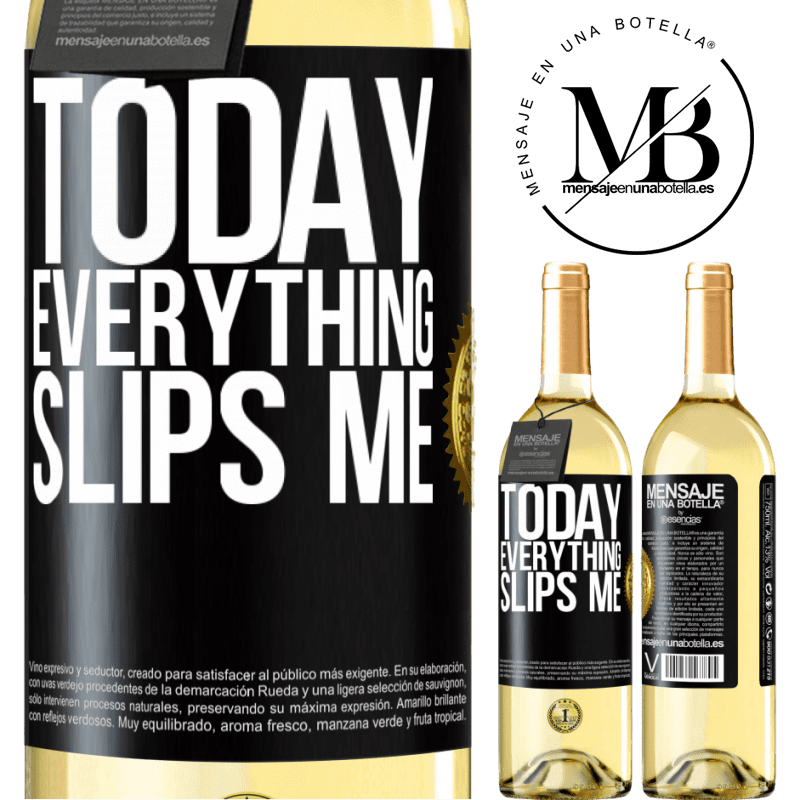 24,95 € Free Shipping   White Wine WHITE Edition Today everything slips me Black Label. Customizable label Young wine Harvest 2020 Verdejo