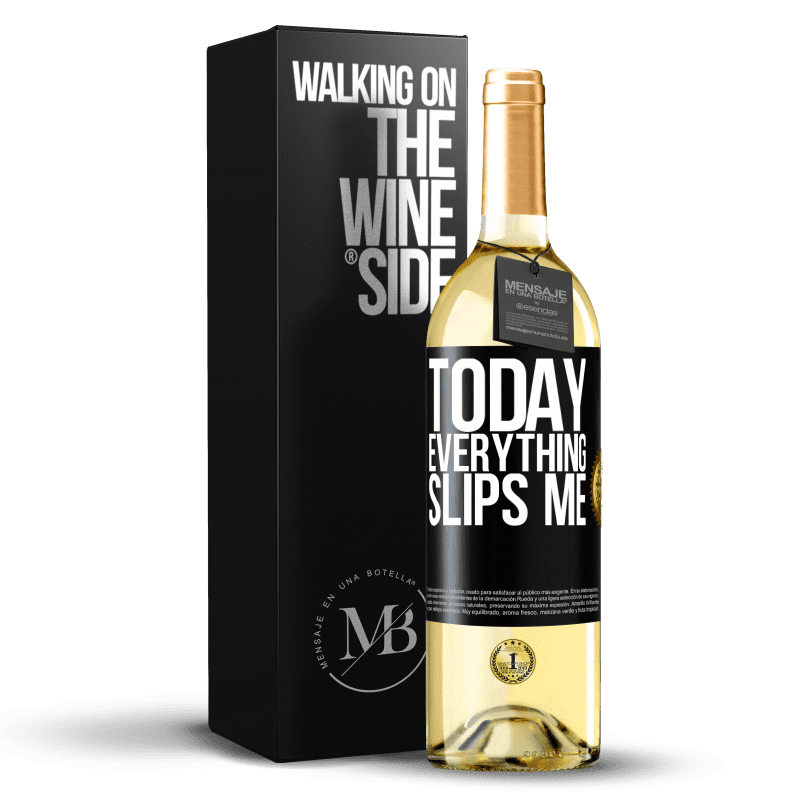24,95 € Free Shipping | White Wine WHITE Edition Today everything slips me Black Label. Customizable label Young wine Harvest 2020 Verdejo