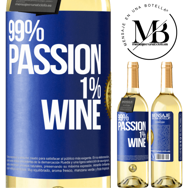 24,95 € Free Shipping   White Wine WHITE Edition 99% passion, 1% wine Blue Label. Customizable label Young wine Harvest 2020 Verdejo