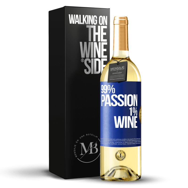 24,95 € Free Shipping | White Wine WHITE Edition 99% passion, 1% wine Blue Label. Customizable label Young wine Harvest 2020 Verdejo
