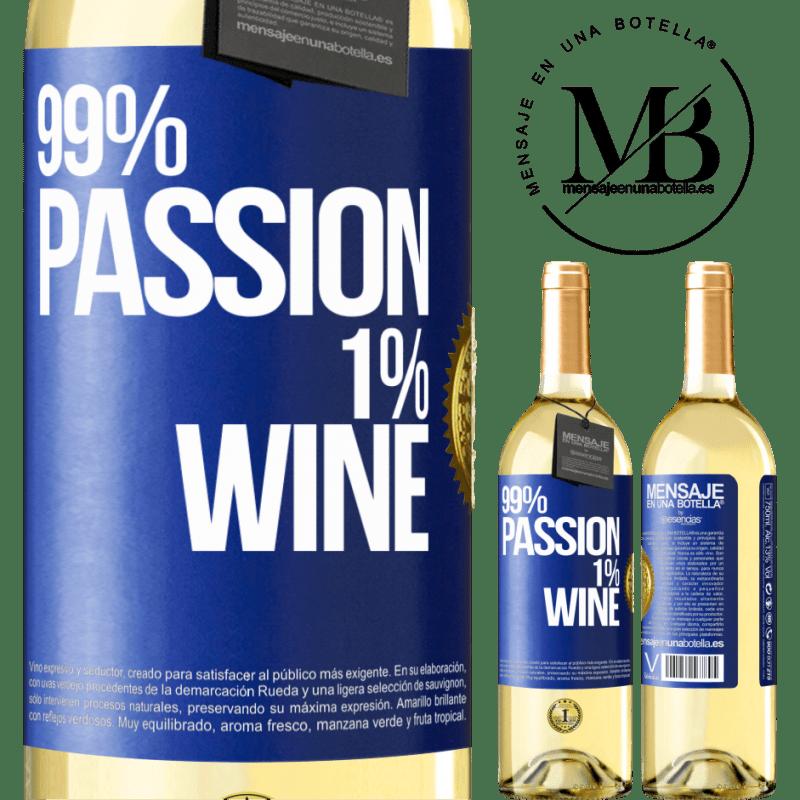 24,95 € Envío gratis | Vino Blanco Edición WHITE 99% passion, 1% wine Etiqueta Azul. Etiqueta personalizable Vino joven Cosecha 2020 Verdejo