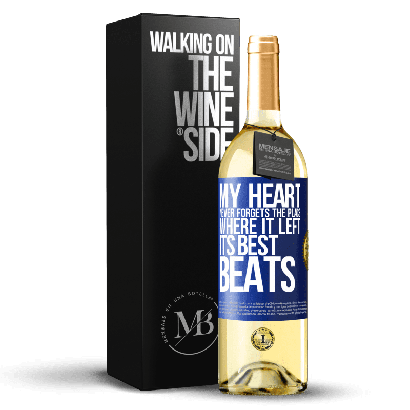 24,95 € Free Shipping | White Wine WHITE Edition My heart never forgets the place where it left its best beats Blue Label. Customizable label Young wine Harvest 2020 Verdejo