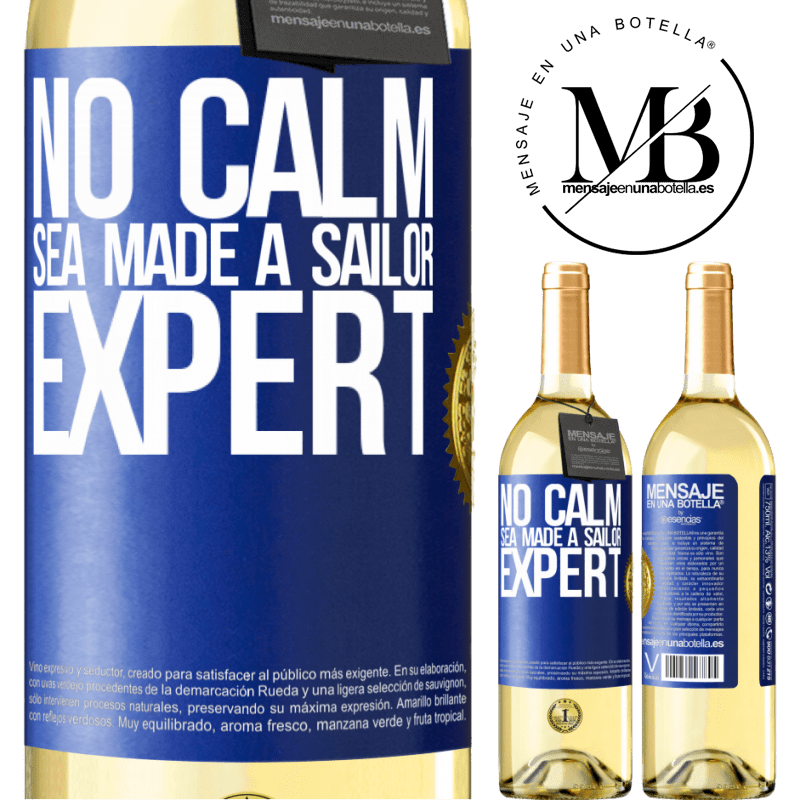 24,95 € Free Shipping   White Wine WHITE Edition No calm sea made a sailor expert Blue Label. Customizable label Young wine Harvest 2020 Verdejo