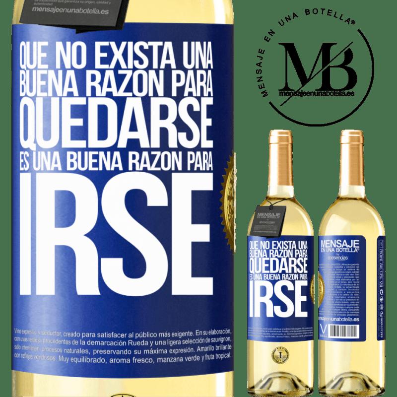 24,95 € Envío gratis   Vino Blanco Edición WHITE Que no exista una buena razón para quedarse, es una buena razón para irse Etiqueta Azul. Etiqueta personalizable Vino joven Cosecha 2020 Verdejo