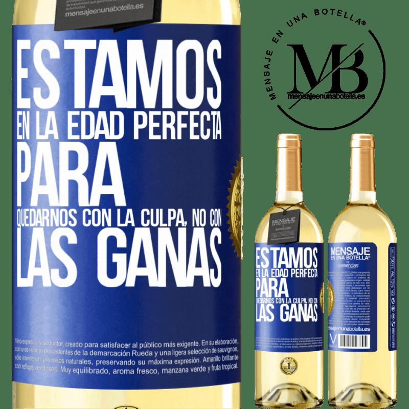 24,95 € Envoi gratuit   Vin blanc Édition WHITE Nous sommes dans l'âge parfait pour garder le blâme, pas le désir Étiquette Bleue. Étiquette personnalisable Vin jeune Récolte 2020 Verdejo