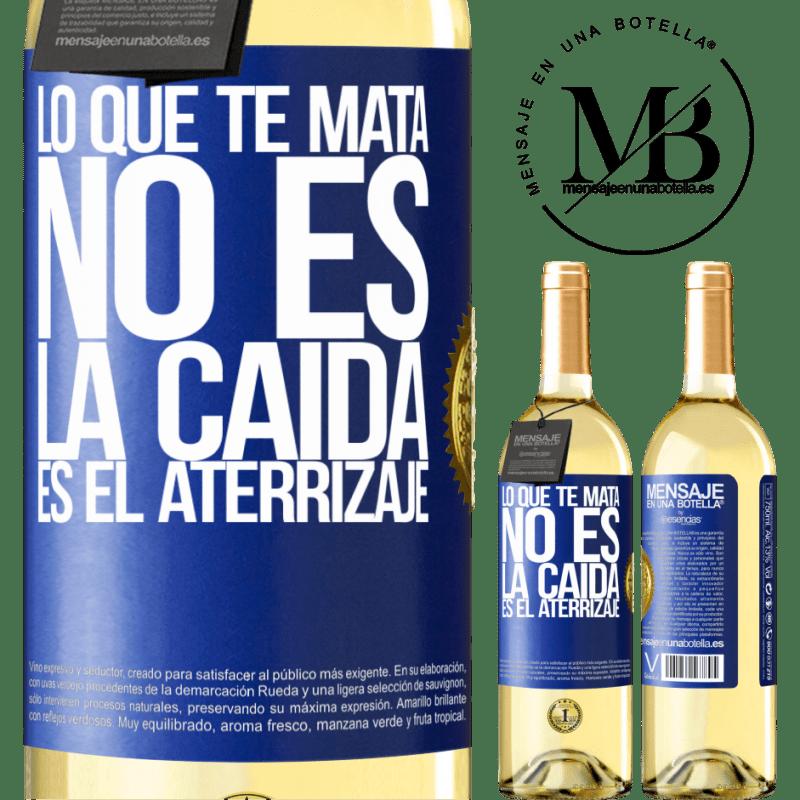 24,95 € Envoi gratuit | Vin blanc Édition WHITE Ce qui te tue, ce n'est pas la chute, c'est l'atterrissage Étiquette Bleue. Étiquette personnalisable Vin jeune Récolte 2020 Verdejo