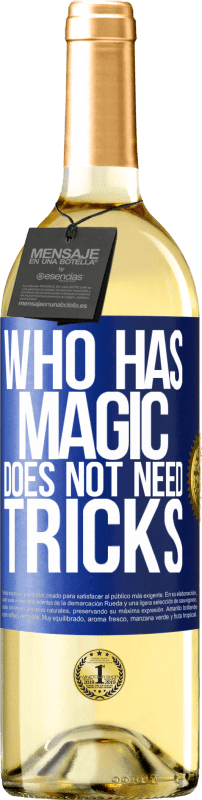 24,95 € Free Shipping | White Wine WHITE Edition Who has magic does not need tricks Blue Label. Customizable label Young wine Harvest 2020 Verdejo