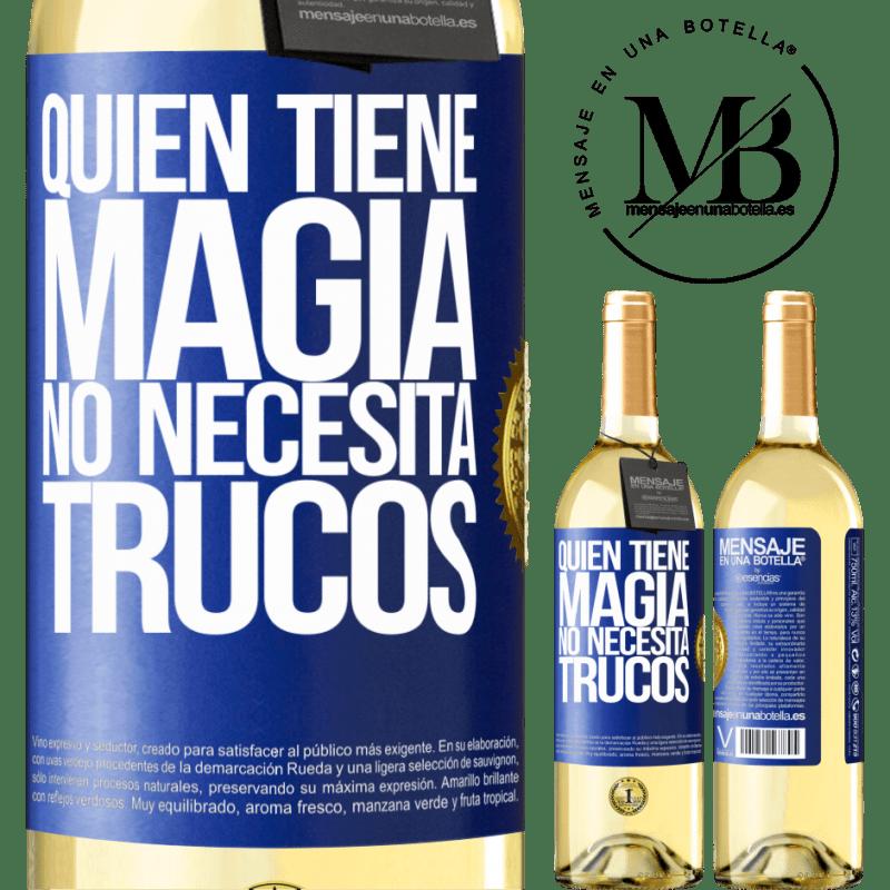 24,95 € Envoi gratuit | Vin blanc Édition WHITE Qui a de la magie n'a pas besoin de tours Étiquette Bleue. Étiquette personnalisable Vin jeune Récolte 2020 Verdejo