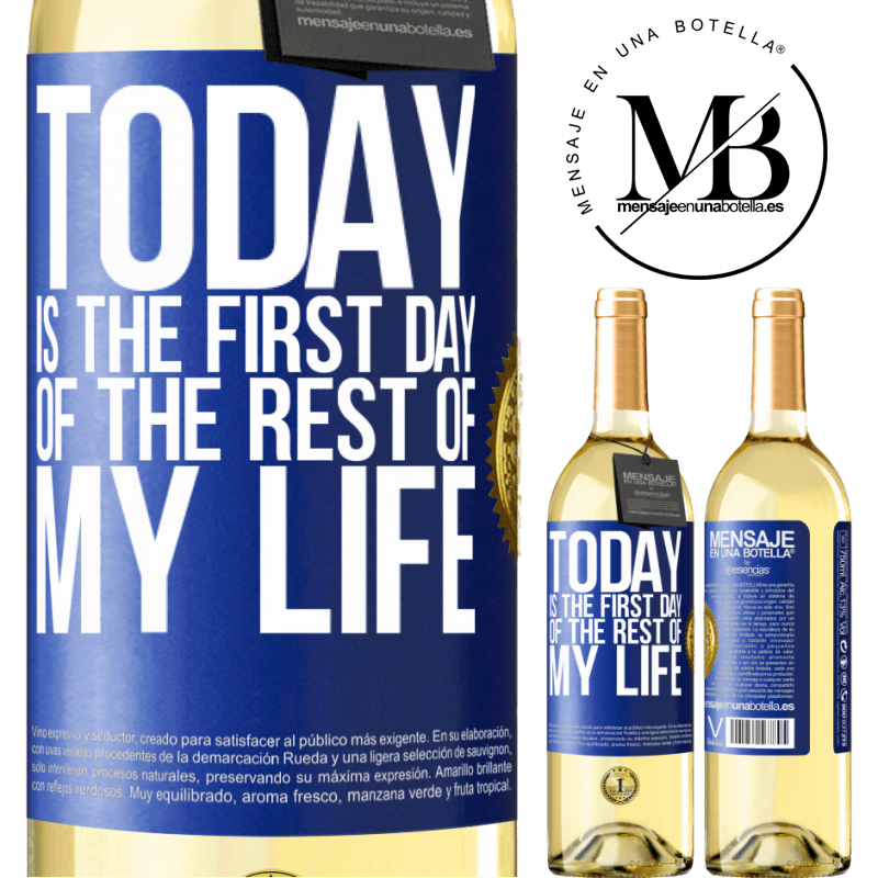 24,95 € Free Shipping | White Wine WHITE Edition Today is the first day of the rest of my life Blue Label. Customizable label Young wine Harvest 2020 Verdejo