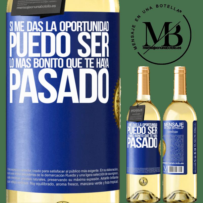 24,95 € Envío gratis | Vino Blanco Edición WHITE Si me das la oportunidad, puedo ser lo más bonito que te haya pasado Etiqueta Azul. Etiqueta personalizable Vino joven Cosecha 2020 Verdejo