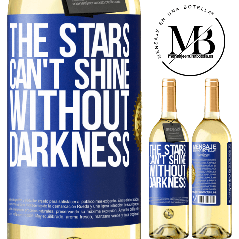 24,95 € Free Shipping   White Wine WHITE Edition The stars can't shine without darkness Blue Label. Customizable label Young wine Harvest 2020 Verdejo