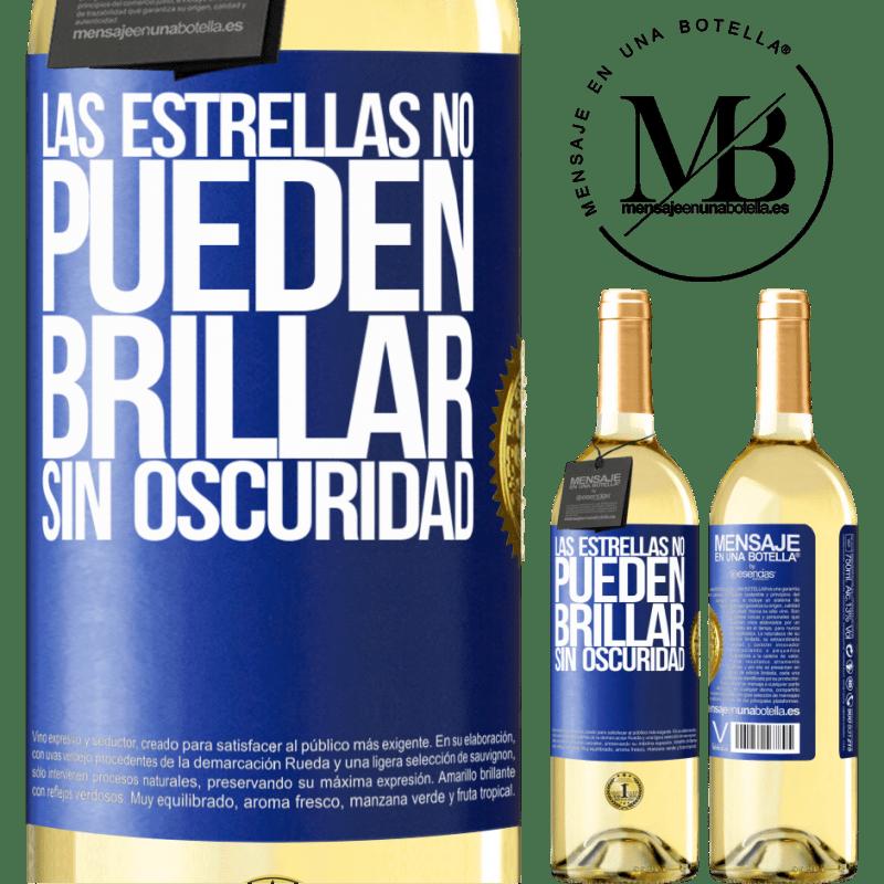 24,95 € Envío gratis | Vino Blanco Edición WHITE Las estrellas no pueden brillar sin oscuridad Etiqueta Azul. Etiqueta personalizable Vino joven Cosecha 2020 Verdejo