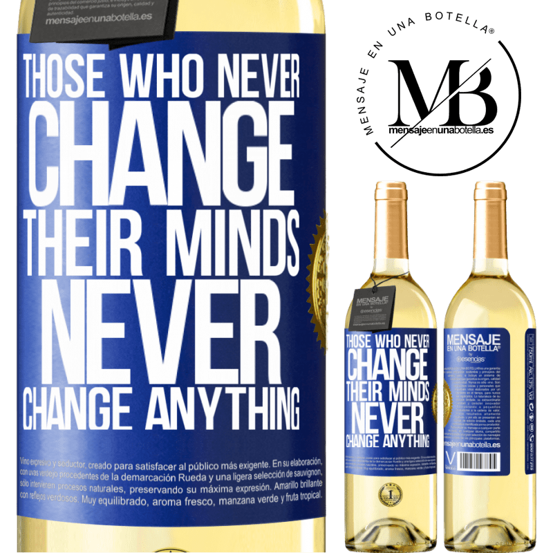 24,95 € Free Shipping   White Wine WHITE Edition Those who never change their minds, never change anything Blue Label. Customizable label Young wine Harvest 2020 Verdejo