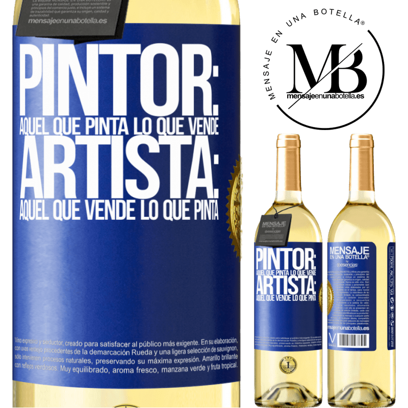 24,95 € Envoi gratuit   Vin blanc Édition WHITE Peintre: celui qui peint ce qu'il vend. Artiste: celui qui vend ce qu'il peint Étiquette Bleue. Étiquette personnalisable Vin jeune Récolte 2020 Verdejo