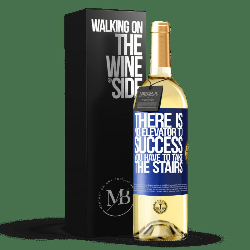 24,95 € Envoi gratuit | Vin blanc Édition WHITE Il n'y a pas d'ascenseur pour réussir. Vous devez monter les escaliers Étiquette Bleue. Étiquette personnalisable Vin jeune Récolte 2020 Verdejo