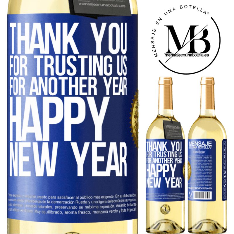 24,95 € Free Shipping | White Wine WHITE Edition Thank you for trusting us for another year. Happy New Year Blue Label. Customizable label Young wine Harvest 2020 Verdejo