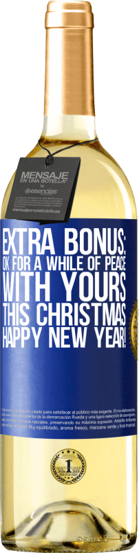 24,95 € Free Shipping   White Wine WHITE Edition Extra Bonus: Ok for a while of peace with yours this Christmas. Happy New Year! Blue Label. Customizable label Young wine Harvest 2020 Verdejo