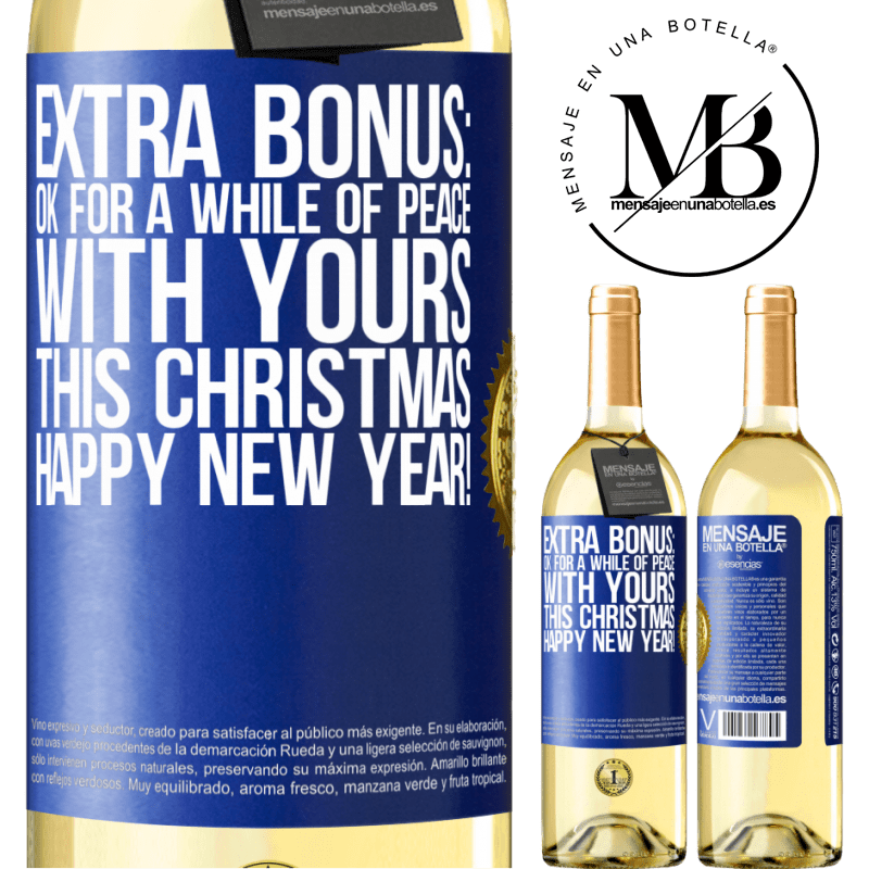 24,95 € Free Shipping | White Wine WHITE Edition Extra Bonus: Ok for a while of peace with yours this Christmas. Happy New Year! Blue Label. Customizable label Young wine Harvest 2020 Verdejo