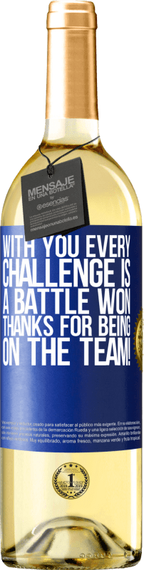 24,95 € Free Shipping   White Wine WHITE Edition With you every challenge is a battle won. Thanks for being on the team! Blue Label. Customizable label Young wine Harvest 2020 Verdejo