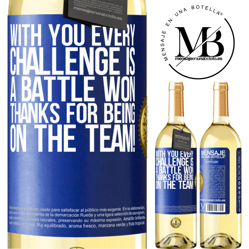 24,95 € Free Shipping | White Wine WHITE Edition With you every challenge is a battle won. Thanks for being on the team! Blue Label. Customizable label Young wine Harvest 2020 Verdejo