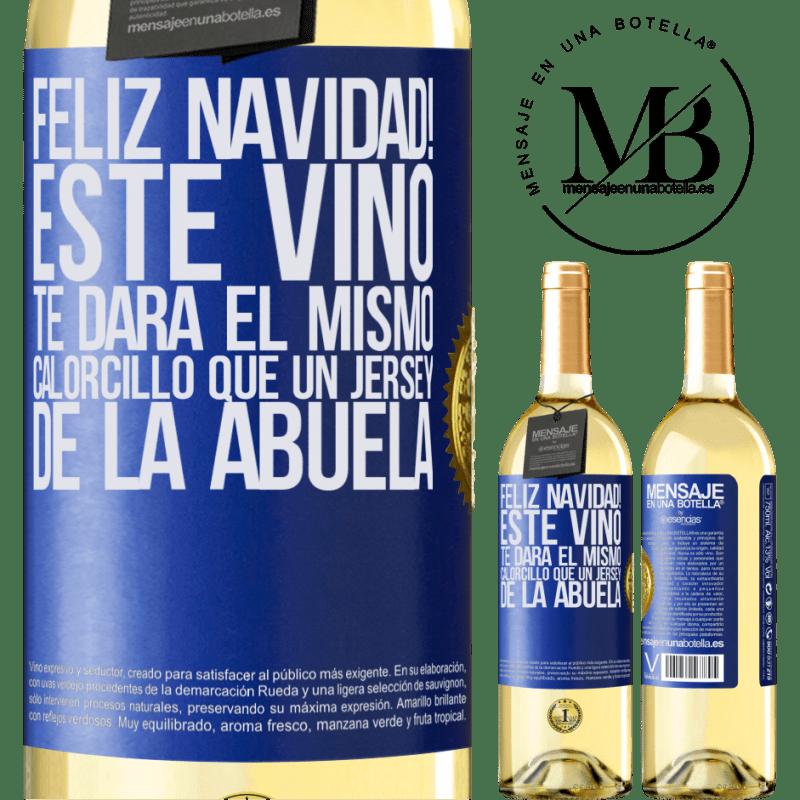 24,95 € Envío gratis   Vino Blanco Edición WHITE Feliz navidad! Este vino te dará el mismo calorcillo que un jersey de la abuela Etiqueta Azul. Etiqueta personalizable Vino joven Cosecha 2020 Verdejo
