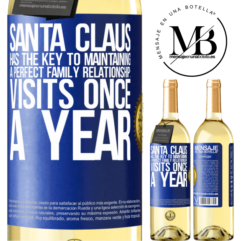 24,95 € Free Shipping | White Wine WHITE Edition Santa Claus has the key to maintaining a perfect family relationship: Visits once a year Blue Label. Customizable label Young wine Harvest 2020 Verdejo