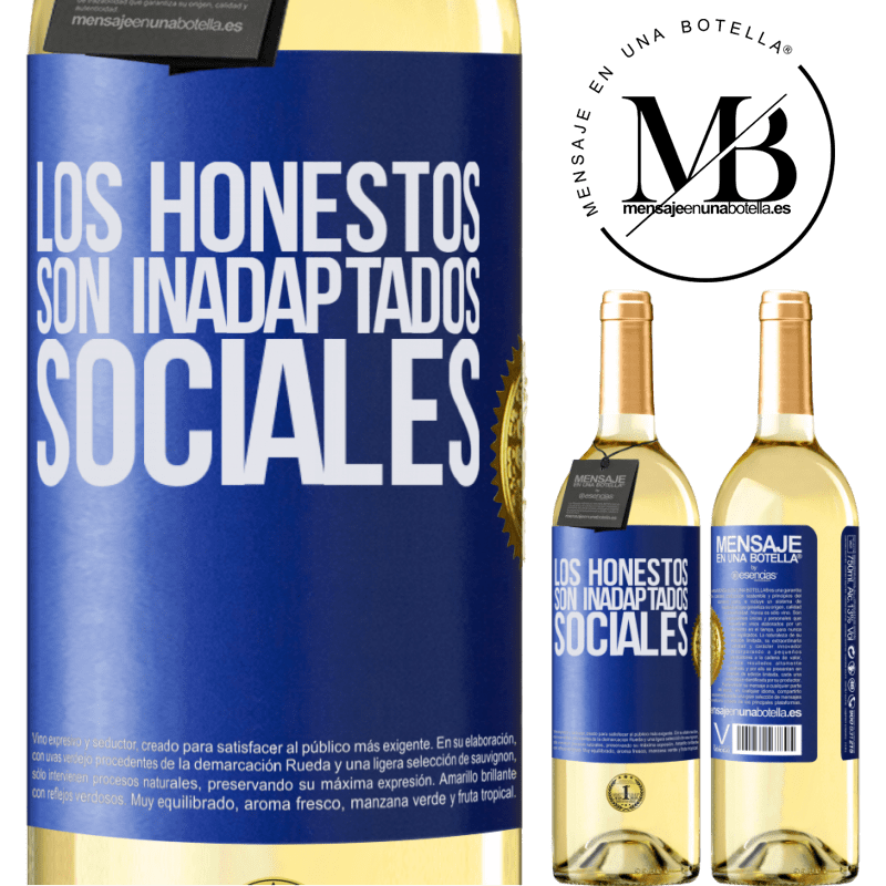24,95 € Envío gratis | Vino Blanco Edición WHITE Los honestos son inadaptados sociales Etiqueta Azul. Etiqueta personalizable Vino joven Cosecha 2020 Verdejo