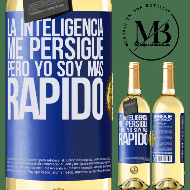 24,95 € Envío gratis | Vino Blanco Edición WHITE La inteligencia me persigue, pero yo soy más rápido Etiqueta Azul. Etiqueta personalizable Vino joven Cosecha 2020 Verdejo