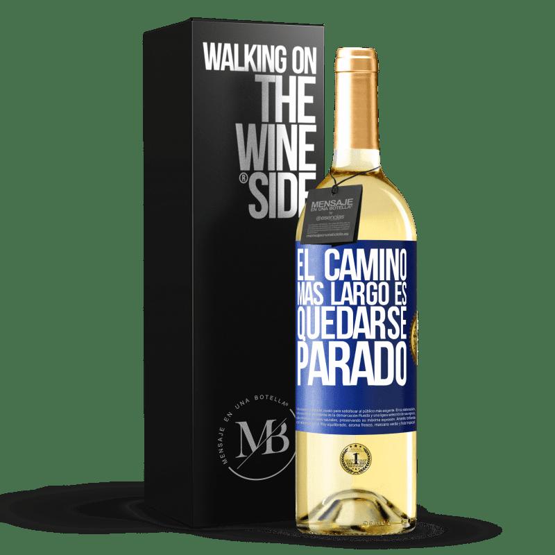 24,95 € Envío gratis | Vino Blanco Edición WHITE El camino más largo es quedarse parado Etiqueta Azul. Etiqueta personalizable Vino joven Cosecha 2020 Verdejo