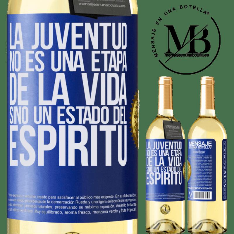 24,95 € Envío gratis | Vino Blanco Edición WHITE La juventud no es una etapa de la vida, sino un estado del espíritu Etiqueta Azul. Etiqueta personalizable Vino joven Cosecha 2020 Verdejo