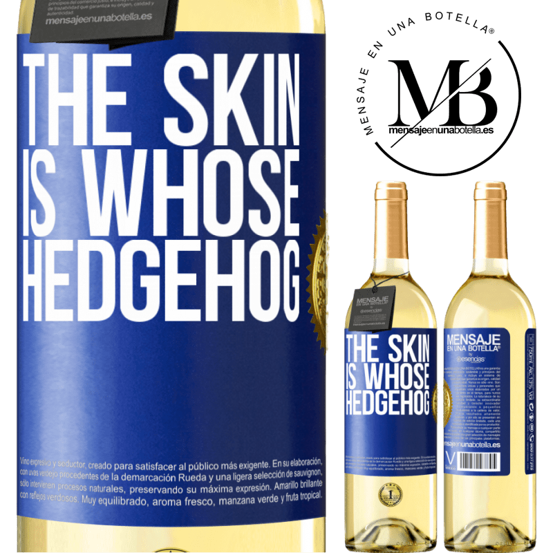 24,95 € Free Shipping | White Wine WHITE Edition The skin is whose hedgehog Blue Label. Customizable label Young wine Harvest 2020 Verdejo