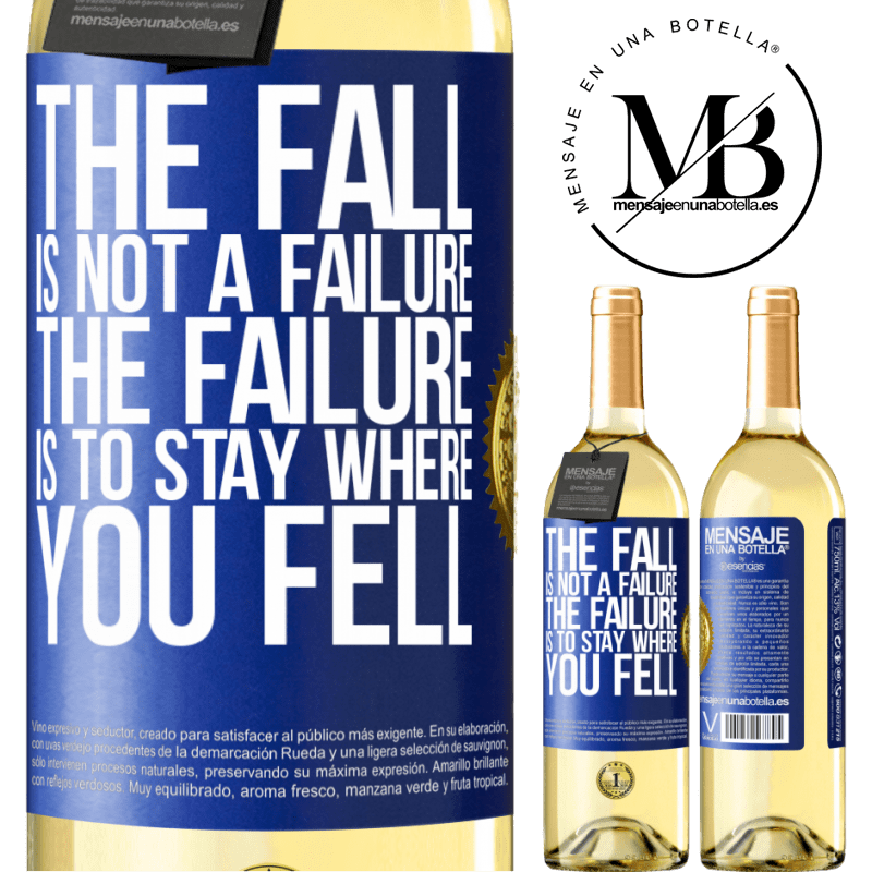 24,95 € Free Shipping | White Wine WHITE Edition The fall is not a failure. The failure is to stay where you fell Blue Label. Customizable label Young wine Harvest 2020 Verdejo