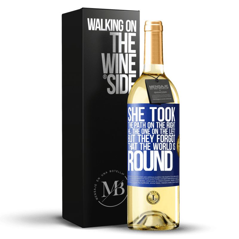 24,95 € Free Shipping | White Wine WHITE Edition She took the path on the right, he, the one on the left. But they forgot that the world is round Blue Label. Customizable label Young wine Harvest 2020 Verdejo