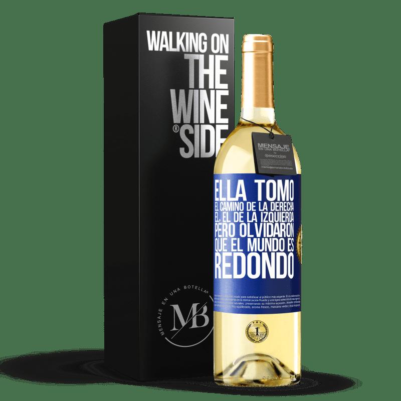 24,95 € Envoi gratuit | Vin blanc Édition WHITE Elle a pris le chemin à droite, lui, celui de gauche. Mais ils ont oublié que le monde est rond Étiquette Bleue. Étiquette personnalisable Vin jeune Récolte 2020 Verdejo